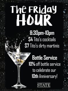 Every #Friday at #STATE is an event of its own. Join us every Friday for our special #HappyHour from 8:30-10PM, on top of our $6.99 food menu. Here at State, you don't need a reason to celebrate--but our 10 year #anniversary is a good reason for us. Join us and make this, and every weekend, one for the books. #TGIF #Chicago #Bars #Drinks #TitosVodka #LincolnPark #Cocktails #STATEChicago #ThingsToDoInChicago #Party