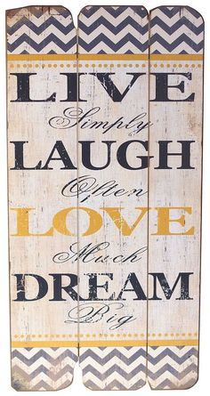 For my Kitchen! - Live Simply | Laugh Often | Love Much | Dream Big ♥
