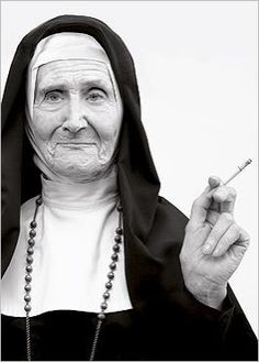 Dear God, I know you like me as I am... Wrinkled nun smoking cigarette Norbert SCHAEFERT