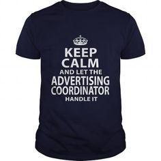 ADVERTISING-COORDINATOR T-SHIRTS, HOODIES, SWEATSHIRT (21.99$ ==► Shopping Now)