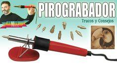 Sigue los consejos de DONLUMUSICAL y aprende a usar el pirograbador o pirógrafo.