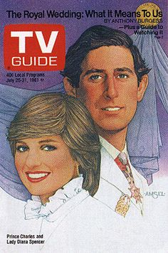 Richard Amsel's TV Guide Cover #21: Lady Diana Spencer and Prince Charles (July 25, 1981).