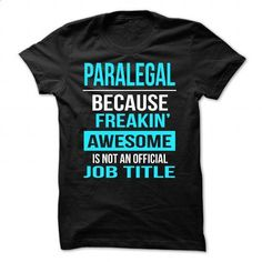 Paralegal - #sweatshirts #awesome t shirts. MORE INFO => https://www.sunfrog.com/LifeStyle/Paralegal-Black-44861345-Guys.html?60505