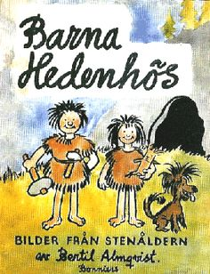 Barna Hedenhös - Seriewikin The Hedenhös Children Swedish Design, Love Book, Book Worms, Childhood Memories, Growing Up, Books To Read, Nostalgia, Old Things, Cartoon