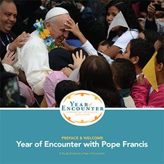 The 'Encounter' of Pope Francis Community Tools - PICO National Network