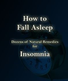 Dozens of drug-free ways to beat insomnia. For my hubby.