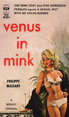 Venus in Mink - Giclée Canvas Print of Vintage Pulp Paperback Arte Do Pulp Fiction, Pulp Fiction Book, Comics Vintage, Vintage Posters, Archie Comics, Poesia Visual, Kitsch, Badass, Book Cover Art