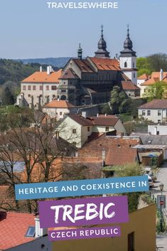 Exploring the heritage and Jewish history of cultures coexisting in the town of Trebic in the pretty south of the Czech Republic via Travel Through Europe, Europe Travel Tips, Travel Plan, Travel Articles, Travel Guides, Travel Destinations, Jewish History, European Destination, Central Europe