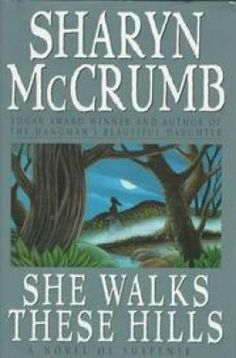 Any book by Sharyn McCrumb is worth reading.  I think I've read all but one.