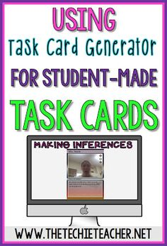 Use the website, Task Card Generator, to get your students to create task cards. Here is an idea for practicing making inferences.