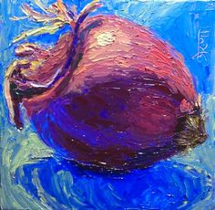 """30 Paintings in 30 days: Day 22: """"Dancing Onion!"""", 6 x 6 inches, Oil on Canvas Panel Available here: https://www.etsy.com/shop/preranap Happy New Year Everyone!"""