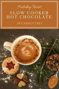 Triple Chocolate Hot Cocoa Slow Cooker Recipe | 24 Carrot Diet | dark chocolate | cocoa powder | health benefits | National Hot Cocoa Day | December 13