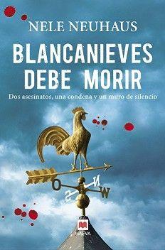 """""""BLANCANIEVES DEBE MORIR es una novela negra de las buenas, de las que te enganchan desde el principio y te tienen durante todas sus páginas sumida en un sinvivir mientras solo eres capaz de leer y leer"""""""