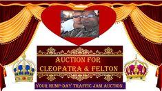 #Auction, #HumpDay, #Fundraising, Cleopatra & Felton Hump Day Auction Queen Cleopatra, Youtube Live, Fundraising, Auction, Day, Fundraisers