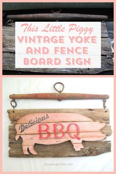 BBQ Pork sign made from a vintage farm yoke and old fence boards.