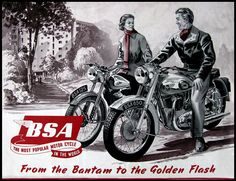 BSA Golden Flash specification, ownership tips & history. Vintage Bikes, Vintage Ads, Vintage Posters, Vintage Advertisements, Retro Ads, Bsa Motorcycle, Motorcycle Posters, Classic Motorcycle, British Motorcycles