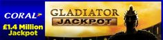Play the Gladiator Jackpot video slot at Coral Casino for the chance to win the £1.4 million progressive jackpot – find out how to get a 500% welcome bonus: http://www.casinomanual.co.uk/win-1-4-million-gladiator-jackpot-progressive-jackpot-coral-casino/
