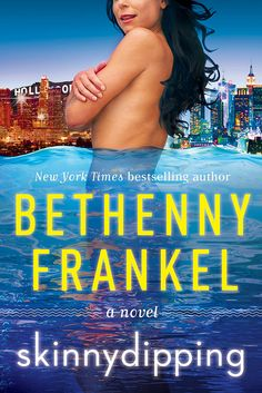 Skinnydipping: A Novel By Bethenny Frankel