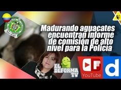 25 Madurando aguacates encuentran informe de comisión de alto nivel para...