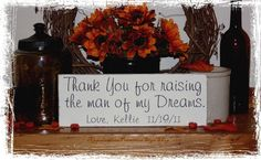 Custom Thank You for Raising the Man of My Dreams Wood Sign Daughter in Law to Mother in Law Gift -WOOD SIGN- Wedding Shower Reception. $18.00, via Etsy.