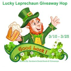 Lucky Leprechaun Giveaway Hop #Signups #Bloggers Wanted - SaraLee's Deals Steals & Giveaways