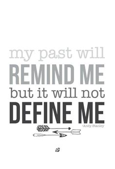 So true! You should learn from your past mistakes and never let them be an excuse, only lessons.