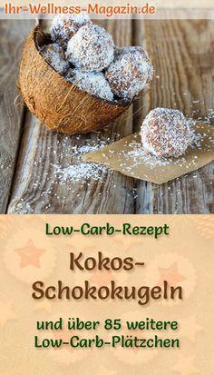 Low Carb Kokos-Schokokugeln - Plätzchen-Rezept für Weihnachtskekse Dessert Recipes, Desserts, Christmas Baking, Cookies, Breakfast, Food, Fitness, Sweets, Food And Drinks