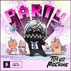 Tokyo Machine - PARTY by Monstercat