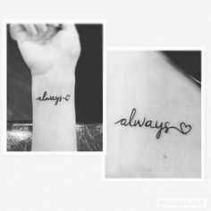 #sister #wrist #always #tattoo
