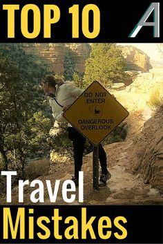 Adoration 4 Adventure's top 10 travel mistakes and how to avoid them.  When traveling, something is bound to go wrong at some point. It happens to everyone.  The following are mistakes that we have made during our travels and ways they can be avoided.