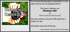 We are launching our annual Photography Competition!  The themes this year are 'Student Life' and 'Deteriorated/Abandoned.'  Good luck!
