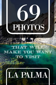 69 Photos That Will Make You Want To Visit LA PALMA, Canary Islands, Spain.