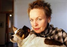 Laurie Anderson (June 5, 1947) American singer, songwriter, musician and filmdirector, she is the widow of Lou Reed.