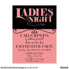 Bachelorette Party design #ladiesnight #bacheloretteparty