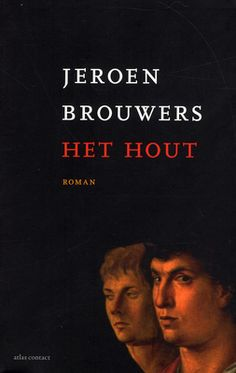 3 - Jeroen Brouwers : Het hout