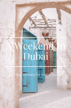 The perfect weekend itinerary for a 48 hour layover in Dubai / Someplace Wilder by Whitney Gabriel Dubai Travel Guide, Our Last Night, Heritage Hotel, Cultural Experience, Hotel S, Stunning View, Holiday Destinations, Travel Guides, Beautiful Day