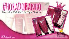 #RainhaDaCatástrofe: #HoraDoBanho: Resenha Kit Nativa Spa Lichia (O Bot...