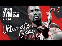 Open Gym presented by Bell - Ultimate Goal Serge Ibaka, Raptors, Presents, Goals, Gym, Youtube, Gifts, Gifs, Gym Room