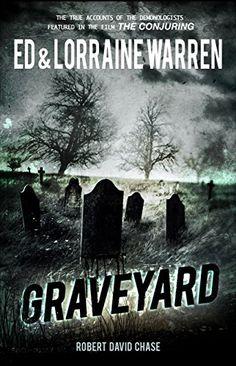 Graveyard: True Hauntings from an Old New England Cemetery (Ed & Lorraine Warren) by Ed Warren