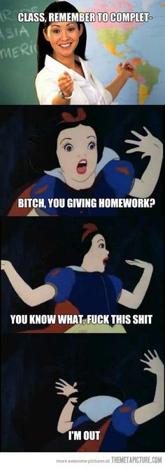 No time for homework… and this is the reaction my students give me when I assign homework :]