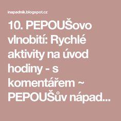 10. PEPOUŠovo vlnobití: Rychlé aktivity na úvod hodiny - s komentářem ~ PEPOUŠův nápadník
