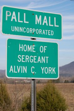 Road sign announcing Pall Mall, TN. Home of Sgt. Alvin C. York.