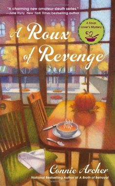 A Roux of Revenge (A Soup Lover's Mystery) by Connie Archer, http://www.amazon.com/dp/0425252426/ref=cm_sw_r_pi_dp_thWAvb0QMP16Z