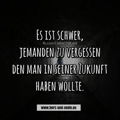 Es ist schwer… - New Ideas - Romantic words - New Quotes, Bible Quotes, Quotes To Live By, Funny Quotes, Inspirational Quotes, Romantic Words, Romantic Love Quotes, Good Morning For Him, German Quotes