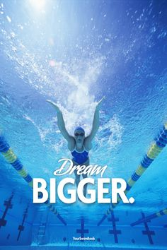 """Dream Bigger"" motivational swimming poster -- $29"