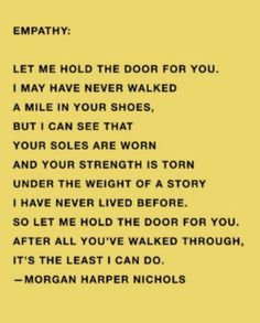 let me how the door for you, after all you've walked through, its the least I can do | morgan harper nichols quotes | best quotes