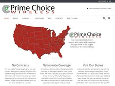 Prime Choice Wireless is one of the nations largest cellular service provider with locations in Clarion & Titusville PA. Prime Choice Wireless hired TechReady Professionals, Digital Penn Solutions and Justin Morgan Photography for assistance in building them a responsive/mobile site design, Google map integration and an ecommerce online store! http://primechoicewireless.com/