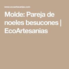 Molde: Pareja de noeles besucones | EcoArtesanias