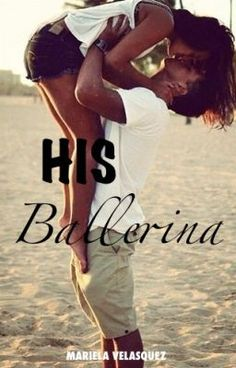 "Read ""His Ballerina - Chapter 1"""