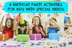 6 cool birthday party activities for kids with special needs